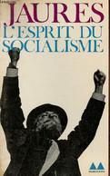 L'esprit Du Socialisme - Six études Et Discours - Collection Médiations N°22. - Jaurès Jean - 1971 - History