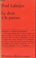 Le Droit à La Paresse - Petite Collection Maspero N°50. - Lafargue Paul - 1975 - History