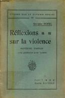 Réflexions Sur La Violence - 7e édition Avec Plaidoyer Pour Lénine - Etude Sur Le Devenir Social IV. - Sorel Georges - 1 - History