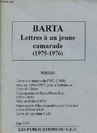 Barta Lettres à Un Jeune Camarade (1975-1976). - Barta - 1997 - History
