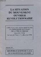 La Situation Du Mouvement Ouvrier Révolutionnaire - A Propos D'un Texte Adopté Par La Conférence Nationale De Lutt Eouvr - History