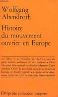 Histoire Du Mouvement Ouvrier En Europe - Petite Collection Maspero N°15. - Abendroth Wolfgang - 1973 - History