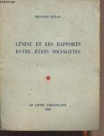 Lénine Et Les Rapports Entre états Socialistes - Djilas Milovan - 1949 - Géographie