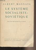 """Le Système Socialiste-soviétique - Essai D'une étude Générale De Son économie - """"Histoire Et Société D'aujourd'hui"""" - Ma - Géographie"""