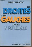 Les Droites Et Les Gauches Sous La Ve République - Lebacqz Albert - 1984 - History