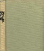 Gouvion Saint-Cyr - Soldat De L'An II, Maréchal D'Empire, Réorganisateur De L'armée - D'Ainval Christiane - 1981 - Biographie