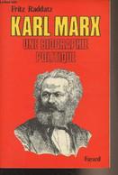 Karl Marx Une Biographie Politique - Raddatz Fritz J. - 1978 - Biographie