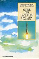 Guide Des Lanceurs Spatiaux - Mise à Jour 2000. - Grichkov Sergueï - 2000 - Sciences
