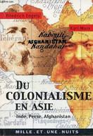Du Colonialisme En Asie Inde, Perse, Afghanistan. - Engels Friedrich & Marx Karl - 2001 - History
