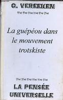 La Guépéou Dans Le Mouvement Trotskiste - Photocopie. - Vereeken Georges - 0 - Géographie