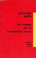 Les étapes De La Révolution Russe - Collection Cahiers Libres N°35. - Boffa Giuseppe - 1962 - Géographie