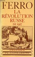 La Révolution Russe De 1917 - 2e édition Revue Et Mise à Jour - Collection Champ Historique N°24. - Ferro Marc - 1977 - Géographie