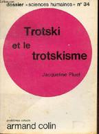Trotski Et Le Trotskisme - Collection Dossier Sciences Humaines N°34. - Pluet Jacqueline - 1971 - Géographie