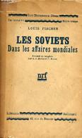 Les Soviets Dans Les Affaires Mondiales - Collection Les Documents Bleus. - Fischer Louis - 1933 - Géographie