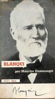 Blanqui. - Dommanget Maurice - 1970 - Biographie