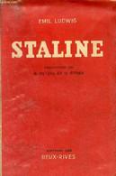Staline. - Ludwig Emil - 0 - Biographie