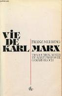 Vie De Karl Marx. - Mehring Franz - 1984 - Biographie