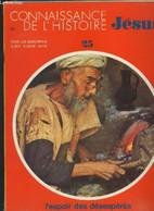 Connaissance De L'histoire Jésus N°25 à 36. -12 Numéros - Collectif - 0 - Religion