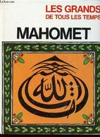 """Mahomet (Collection """"Les Grands De Tous Les Temps"""") - Mandel Sugana G. - 1967 - Biographie"""