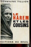"""Le Harem Et Les Cousins (Collection """"L'Histoire Immédiate"""") - Tillion Germaine - 1966 - History"""