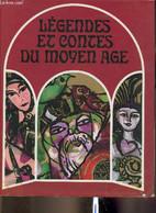 Légendes Et Contes Du Moyen Age - Hulpach Vladimir, Frynta Emanuel, Cibula Vaclav - 1970 - Other
