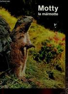 Motty La Marmotte Qui Ne Voulait Pas Dormir - Vera - 1968 - Altri