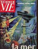 Science & Vie, Hors-série N°51 : La Mer - Bodet Jean & Collectif - 1960 - Sciences