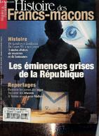 Histoire & Patrimoine, N°8 : Histoire Des Francs-maçons / 3 Siècles D'ombres Et De Lumière / Bordeaux, L'entente Cordial - Droit
