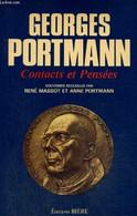 Georges Portmann - Contacts Et Pensées - Massot René, Portmann Anne - 1982 - Biographie