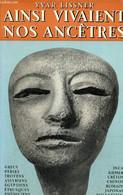 Ainsi Vivaient Nos Ancêtres - Lissner Ivar - 1955 - History