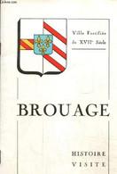 Brouage - Ville Fortifiée Du XVIIe Siècle - Histoire, Visite - Vigé J. - 1978 - Géographie