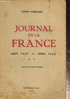 Journal De La France - Août 1940, Avril 1942 - Fabre-Luce Alfred - 1942 - War 1939-45