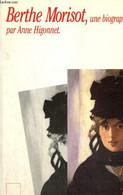 Berthe Morisot, Une Biographie - Higonnet Anne - 1989 - Biographie
