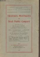 Travaux Pratiques De Droit Public Comparé - Institut De Droit Comparé, I - Collectif - 1935 - Droit