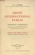 Droit International Public, Problèmes Théoriques - Tunkin G.I. - 1965 - Droit