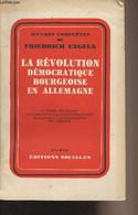 La Révolution Démocratique Bourgeoise En Allemagne - La Guerre Des Paysans, La Campagne Pour La Constitution Du Reich, R - Géographie