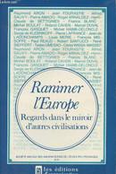 Ranimer L'Europe, Regards Dans Le Miroir D'autres Civilisations - Société Amicale Des Anciens élèves De L'école Polytech - History