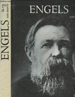 Engels Sa Vie Et Son Oeuvre - Documents Et Photographes - Collectif - 1987 - Biographie