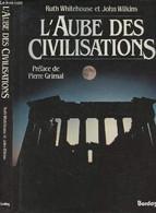L'aube Des Civilisations - Whitehouse Ruth/Wilkins John - 1987 - History