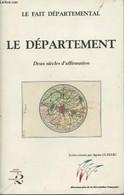 Le Département - Deux Siècles D'affirmation - Association Pour L'étude Du Fait Départemental - Guellec Agnès - 1989 - Other
