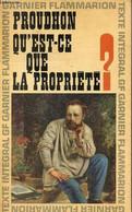 Qu'est-ce Que La Propriété ? Ou Recherches Sur Le Principe Du Droit Et Du Gouvernement - Premier Mémoire. - Proudhon Pie - Droit