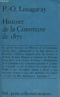 Histoire De La Commune De 1871 - Petite Collection Maspero N°7-8-9. - P.-O.Lissagaray - 1976 - History