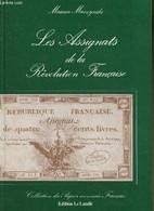 """Les Assignats De La Révolution Française (Collection """"Histoire Du Papier Monnaie Français"""", Volume 2) - Muszynski Mauric - Biographie"""