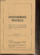 Renseignements Pratiques à L'usage Des Fonctionnaires Et Agents Des Services Publics Des Territoires D'Outre-mer, Et Des - Droit