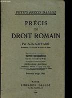 """Précis De Droit Romain/ (Collection """"Petits Précis Dalloz""""). Tome Deuxième. 2eme édition Entièrement Refondue Et Suivie - Droit"""
