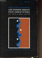 Les Grands Débats Parlementaires De 1875 à Nos Jours. Notes Et études Documentaires. - Mopin Michel - 1988 - History