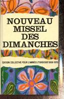 Nouveau Missel Des Dimanches 1969-1970 - Collectif - 1969 - Religion