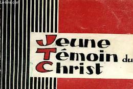 Jeune Témoin Du Christ - Mouvement Eucharistique Des Jeunes - 1968 - Religion