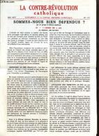 La Contre-Révolution Catholique, N°117 (mai 1977) : Sommes-nous Bien Défendus ? / Les Mystères Chrétiens, Le Sacerdoce C - Religion