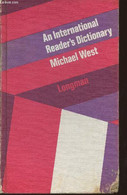 An International Reader's Dictionary- Explaining The Meaning Of Over 24.000 Items Within A Vocabulary Of 1490 Words - We - Dictionaries, Thesauri